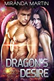 Dragon's Desire: A SciFi Alien Romance (Red Planet Dragons of Tajss Book 8)