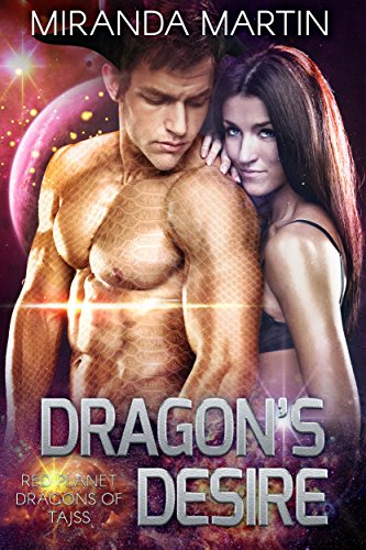 Dragon's Desire: A SciFi Alien Romance (Red Planet Dragons of Tajss Book 8) cover