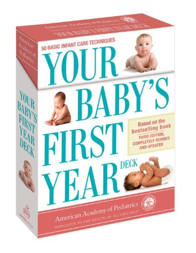 Your Baby's First Year Deck: 50 Basic Infant Care Techniques