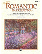 Romantic Impressions, Bk 4: 7 Solos in Romantic Style for Late Intermediate to Early Advanced Pianists