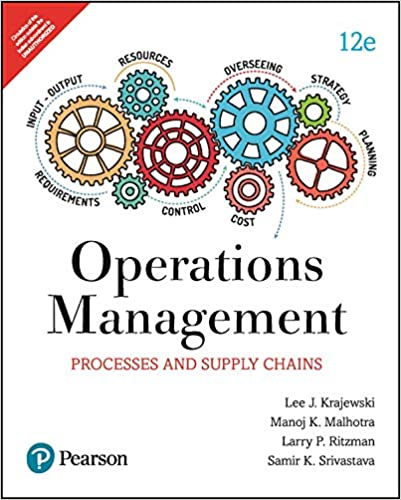 Operations Management : Processes And Supply Chain, 12Th