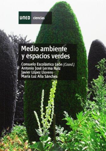Descargar Libro Medio Ambiente Y Espacios Verdes Consuelo EscolÁstico LeÓn