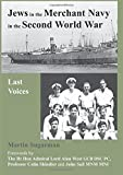 img - for Jews in the Merchant Navy in the Second World War: Last Voices book / textbook / text book