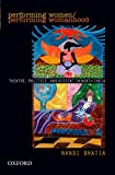 img - for Performing Women: Theatre, Politics, and Dissent in North India book / textbook / text book
