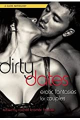 Dirty Dates: Erotic Fantasies for Couples Paperback