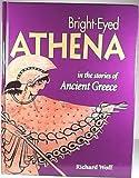 Bright-Eyed Athena, Richard Woff, 0892365587