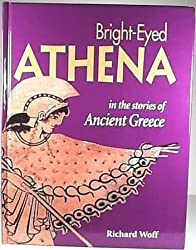 Bright-Eyed Athena: Stories from Ancient Greece