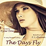The Days Fly: The Firsts, Book 11 | C.L. Quinn