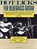 hot licks - Hot Licks for Bluegrass Guitar