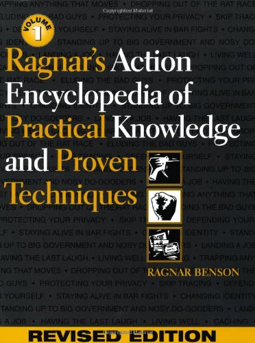 Ragnar's Action Encyclopedia of Practical Knowledge and Proven Techniques by Brand: Paladin Press