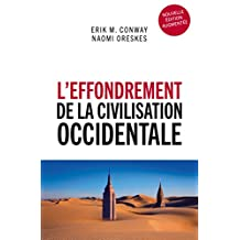 L'effondrement de la civilisation occidentale (French Edition)