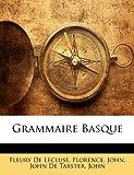 Grammaire Basque, Fleury De Lécluse and Florence, 1141594862