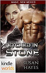 Magic, New Mexico: Etched In Stone (Kindle Worlds Novella)