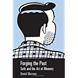 Forging the Past   Seth and the Art of Memory