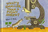 What's Smaller Than a Pygmy Shrew?, Robert E. Wells, 0807588377