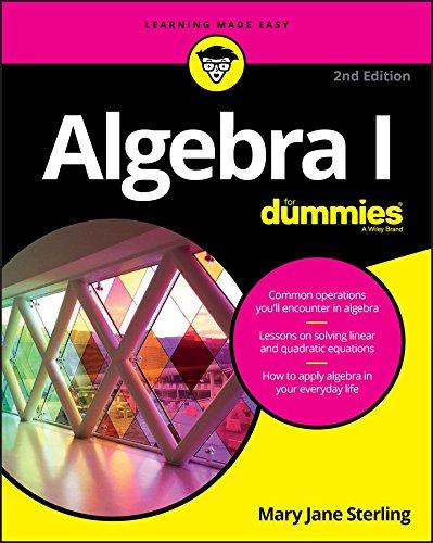 Algebra I for Dummies (2nd 2016) [Sterling]