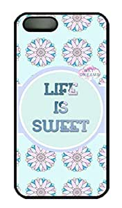 Life Is Sweet Hard Case Cover iPhone 5S 5 Polycarbonate Black
