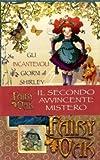 Fairy Oak : gli incantevoli giorni di Shirley
