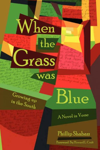 When the Grass Was Blue: Growing up in the South from Brand: iUniverse, Inc.