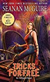 Tricks for Free (InCryptid Book 7)