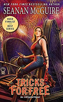 Tricks for Free by Seanan McGuire urban fantasy book reviews