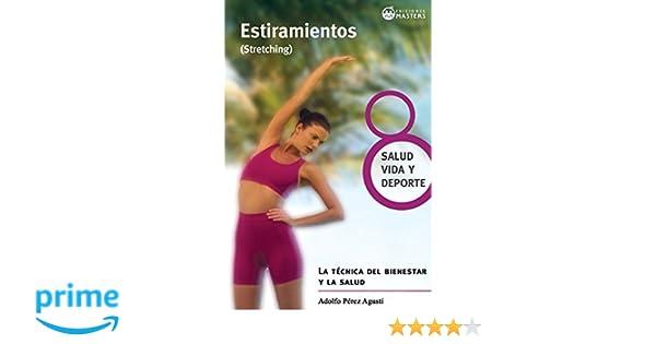 Estiramientos: Stretching (Spanish Edition): Adolfo Perez Agusti ...