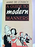 img - for A Guide to Modern Manners book / textbook / text book