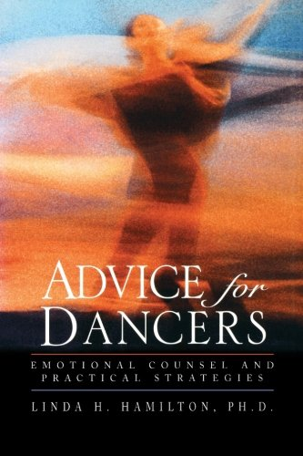 Advice for Dancers: Emotional Counsel and Practical Strategies -