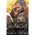 Before That Night: Caine & Addison, Book One of Two (Unfinished Love series, 1)