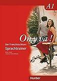 On y va ! A1 - Aktualisierte Ausgabe: On y va ! A1: Der Französischkurs / Sprachtrainer