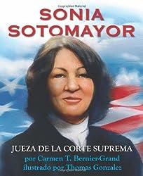 Sonia Sotomayor (Spanish ed): Jueza de la Corte Suprema