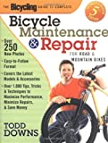 Bicycle Maintenance and Repair (Bicycling Guide to Complete Bicycle Maintenance & Repair for Road & Mountain Bikes)