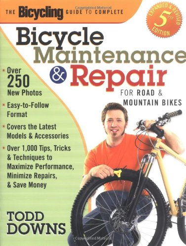 The Bicycling Guide to Complete Bicycle Maintenance and Repair: For Road and Mountain Bikes(Expanded and Revised 5th - Maui Biking Mountain