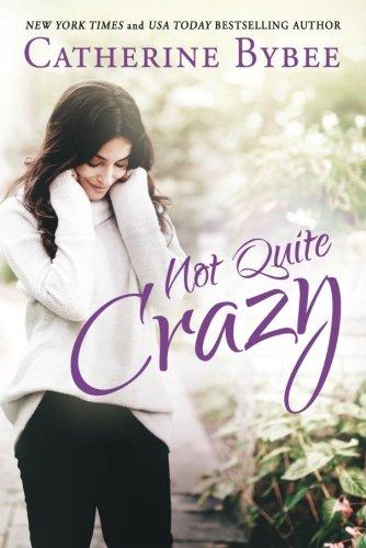 Not Quite Crazy (Not Quite Series)