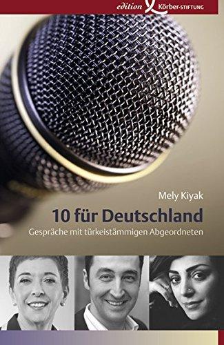 10 für Deutschland: Gespräche mit türkeistämmigen Abgeordneten