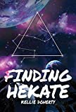 Finding Hekate (Cicatrix Duology Book 1)