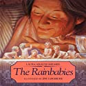 The Rainbabies Audiobook by Laura Krauss Melmed Narrated by B. J. Ward