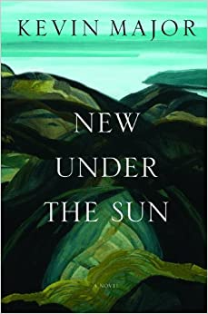 New Under the Sun: A Novel by Major, Kevin (2011)