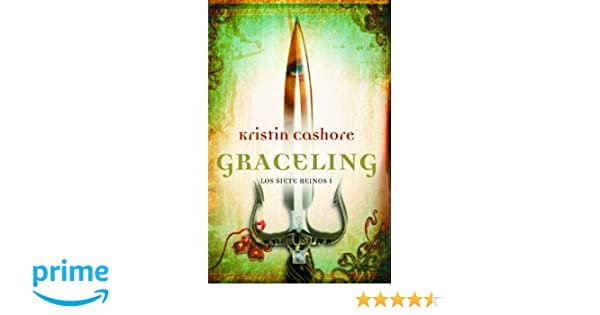 Graceling (Spanish Edition) (Graceling Realm Books): Kristin Cashore: 9788499184579: Amazon.com: Books
