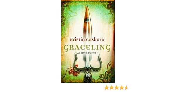 Graceling (Spanish Edition) (Graceling Realm Books): Kristin Cashore: 9788499184579: Amazon.com: Books