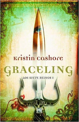 Graceling (Juvenil): Amazon.es: Cashore, Kristin, López Díaz ...