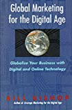 Global Marketing for the Digital Age, Bill Bishop, 0002557401