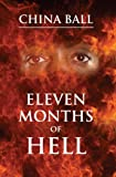 Eleven Months of Hell, China Ball, 0981516408