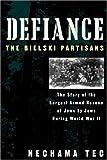 Defiance, Nechama Tec, 0195093909