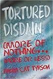 Tortured Disdain, Cat Tyrson, 0595280994