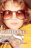 I, California, Stacey Grenrock Woods, 0743274911