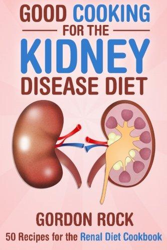 Good Cooking Kidney Disease Diet