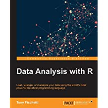 Data Analysis with R: Load, wrangle, and analyze your data using the world's most powerful statistical programming language