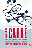 img - for The Spy Who Came in from the Cold: A George Smiley Novel (George Smiley Novels) book / textbook / text book