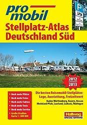 Deutschland Süd Stellplatz-Atlas 2013